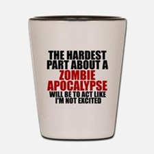Exciting zombie apocalypse Shot Glass