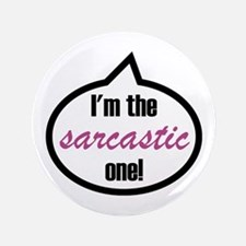 """Im_the_sarcastic.png 3.5"""" Button"""