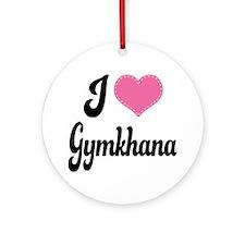 I Love Gymkhana Ornament (Round)