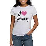 I Love Gardening Women's T-Shirt