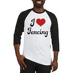 I Love Fencing Baseball Jersey