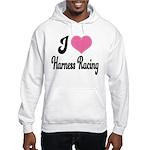 I Love Harness Racing Hooded Sweatshirt