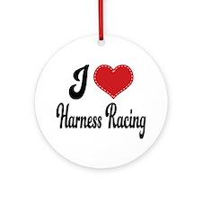 I Love Harness Racing Ornament (Round)