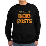 Ill Be Damned Sweatshirt (dark)