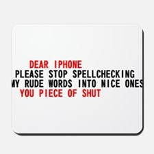 Iphone Scumbag Auto Correct Mousepad