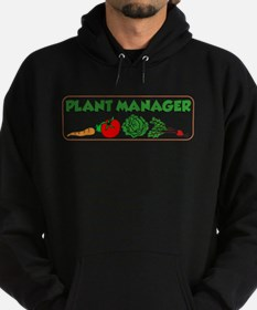 Plant Manager Gardening Hoody