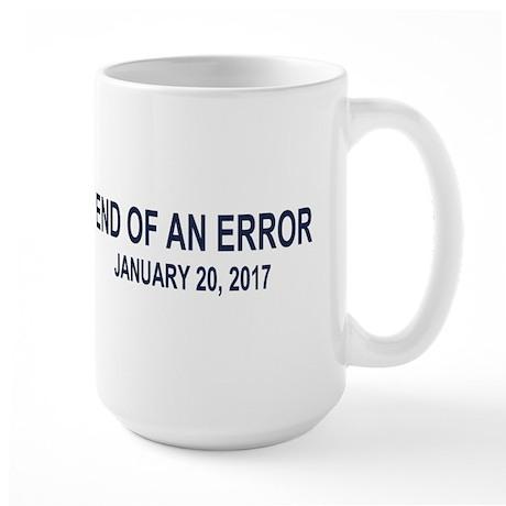 End of an Error Large Mug