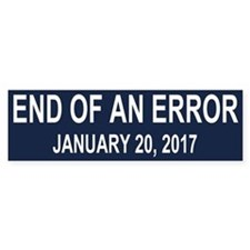 End of an Error Bumper Stickers