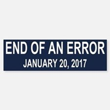 End of an Error Sticker (Bumper)