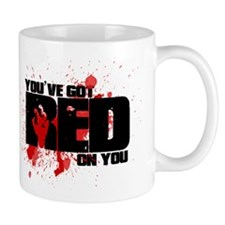 You've Got Red On You Zombie Small Mug