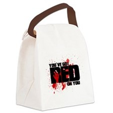 You've Got Red On You Zombie Canvas Lunch Bag