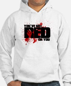 You've Got Red On You Zombie Hoodie