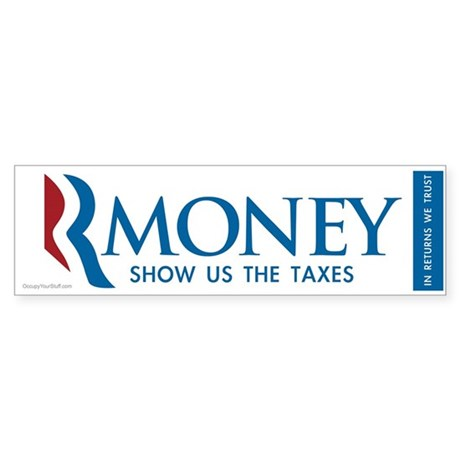 RMONEY - Show us the Taxes! Sticker (Bumper)