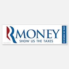 RMONEY - Show us the Taxes! Sticker (Bumper)