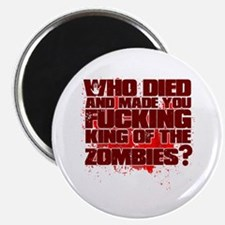 King of the Zombies Magnet