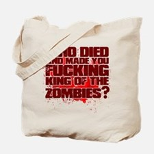 King of the Zombies Tote Bag