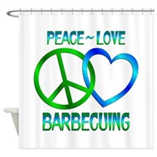 Peace Love Barbecuing Shower Curtain