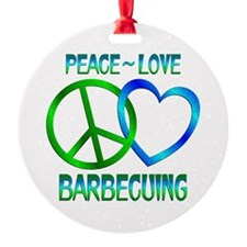 Peace Love Barbecuing Ornament