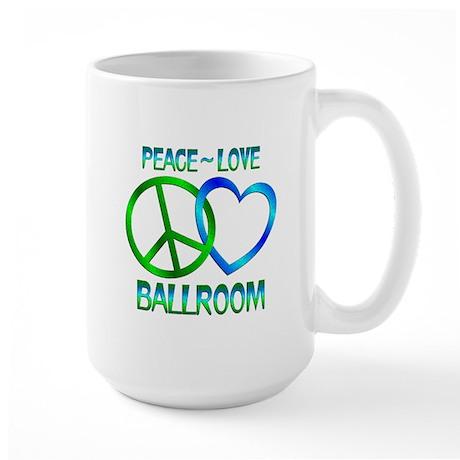 Peace Love Ballroom Large Mug