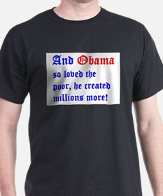 Obama So Loved The Poor T-Shirt