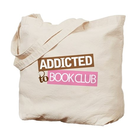 Addicted To Book Club Tote Bag