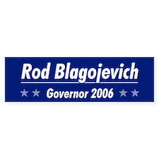 Blagojevich 06 Bumper Bumper Sticker