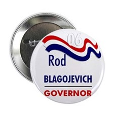 """Blagojevich 06 2.25"""" Button (10 pack)"""