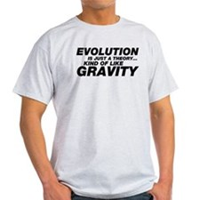 Evolution Just a Theory T-Shirt