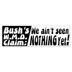 ain't seen nothing yet Bumper Bumper Sticker