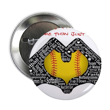 """Softball - It's More Than Just A Game! 2.25"""" Butto"""