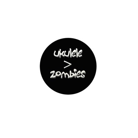 Ukulele is greater than zombies Mini Button
