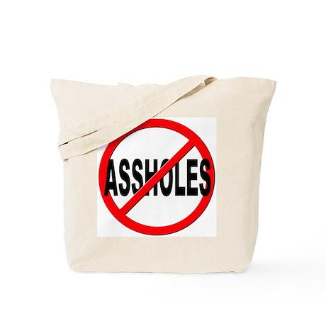 Anti / No Assholes Tote Bag