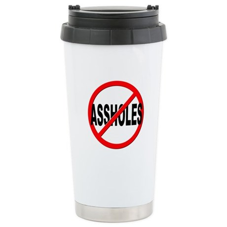 Anti / No Assholes Stainless Steel Travel Mug