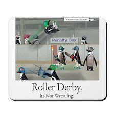 Roller Derby - Its Not Wrestling Mousepad