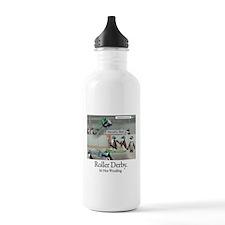 Roller Derby - Its Not Wrestling Water Bottle