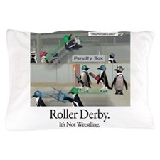 Roller Derby - Its Not Wrestling Pillow Case