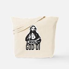 God is a Dj Tote Bag