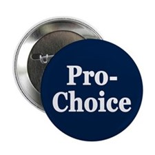 """Pro-Choice 2.25"""" Button (10 pack)"""