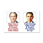 Give Obama 8 Years Car Magnet 20 x 12