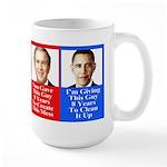 Give Obama 8 Years Large Mug