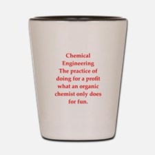 chemistry joke Shot Glass
