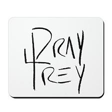 Pray4Trey Mousepad