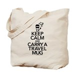 Keep Calm and Carry Travel Mug Tote Bag
