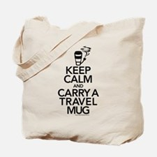 Keep Calm and Carry Travel Mug Tote Bag