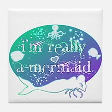 Really a mermaid Tile Coaster