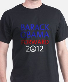 BARACK OBAMA PEACE 2012 FORWARD T-Shirt