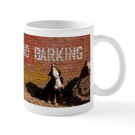 No Barking Mug
