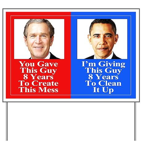 Give Obama 8 Years Yard Sign