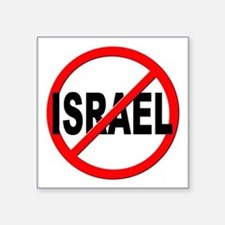 "Anti / No Israel Square Sticker 3"" x 3"""