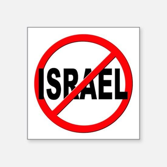 "Anti / No Israel Square Sticker 3"" x 3"""